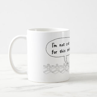 Not cut out for this coffee mug