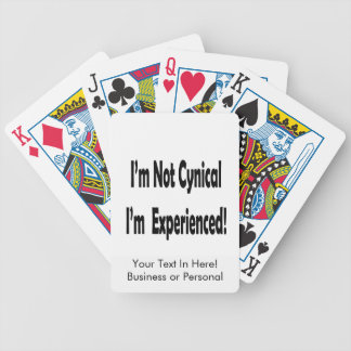 not cynical I'm experienced in black Bicycle Playing Cards