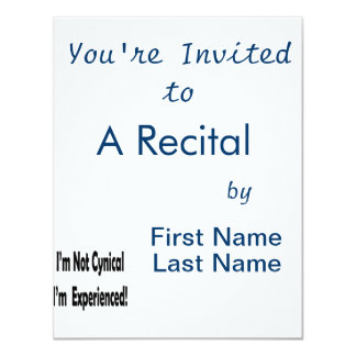 not cynical I'm experienced in black 4.25x5.5 Paper Invitation Card