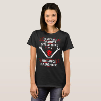 Not Daddys Little Girl Mechanics Daughter Tshirt