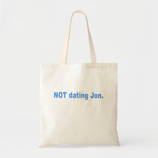 Not Dating Jon T-shirts, Mugs, Buttons, Gifts Tote Bag