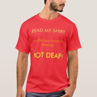 Not Deaf T Shirt