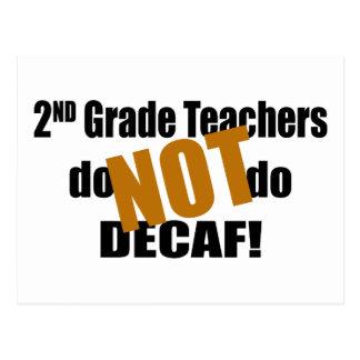 Not Decaf - 2nd Grade Postcard