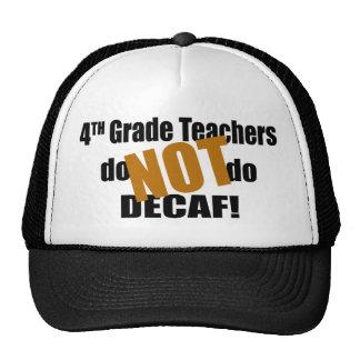 Not Decaf - 4th Grade Trucker Hats
