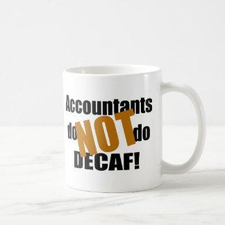 Not Decaf - Accountant Coffee Mug