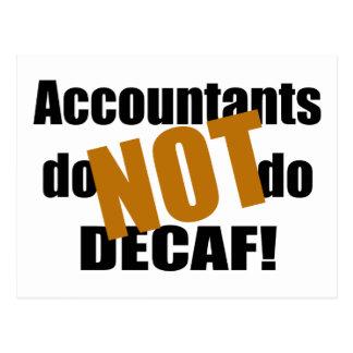 Not Decaf - Accountant Postcard