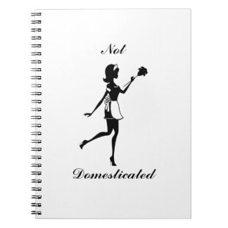 Not Domesticated Notebook
