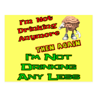 Not Drinking Less Beer T-shirts Gifts Postcard