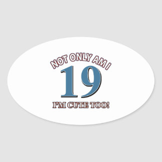 Not easy 19 years design oval sticker