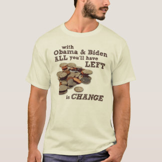 Not Enough Change Anti-Obama T-Shirt