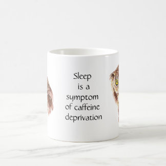 Not enough Coffee Quote Sleep Owl with Attitude Coffee Mug