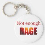 Not enough rage key chains