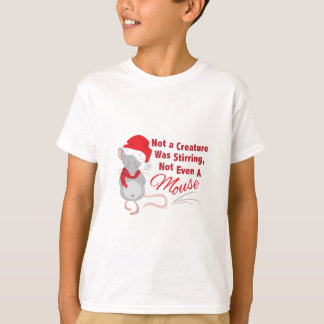 Not Even Mouse T-Shirt