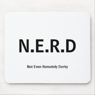 Not Even Remontely Dorky Mousepad