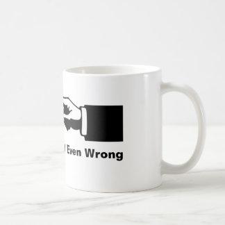 Not Even Wrong Coffee Mug