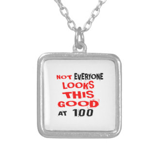 Not Every one Looks This Good At 100 Birthday Desi Silver Plated Necklace