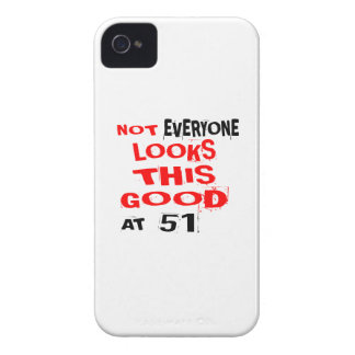 Not Every one Looks This Good At 51 Birthday Desig iPhone 4 Cover