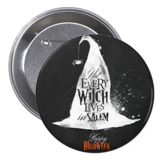 Not Every Witch Lives in Salem Halloween Button