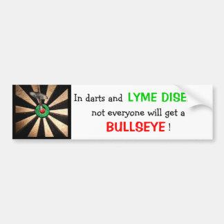Not Everyone Gets A Bullseye! (Lyme Disease) Car Bumper Sticker