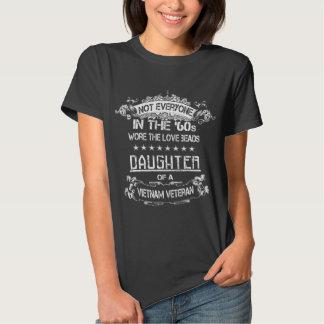 Not everyone in the 60's - Daughter of a Veteran Tee Shirt