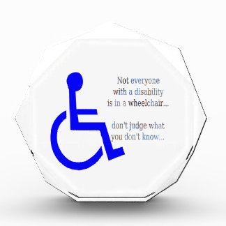 Not Everyone with a Disability is in a Wheelchair Acrylic Award