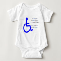 Not Everyone with a Disability is in a Wheelchair Baby Bodysuit