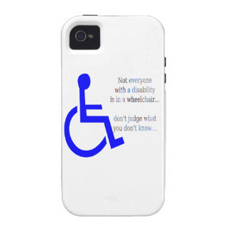 Not Everyone with a Disability is in a Wheelchair Vibe iPhone 4 Covers