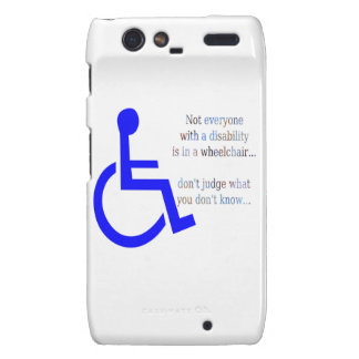 Not Everyone with a Disability is in a Wheelchair Motorola Droid RAZR Cases