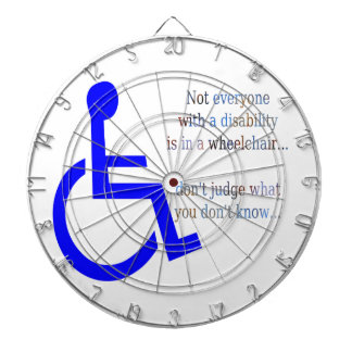 Not Everyone with a Disability is in a Wheelchair Dart Board
