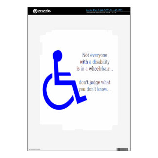 Not Everyone with a Disability is in a Wheelchair iPad 3 Decal