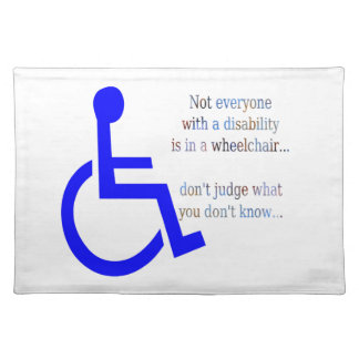 Not Everyone with a Disability is in a Wheelchair Placemat
