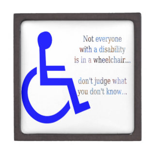 Not Everyone with a Disability is in a Wheelchair Premium Gift Box