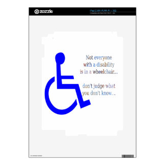Not Everyone with a Disability is in a Wheelchair Skin For iPad 2