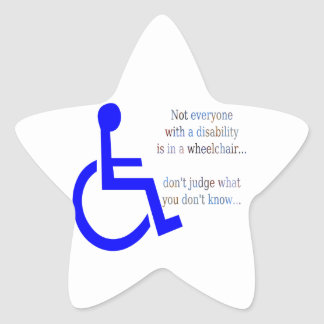 Not Everyone with a Disability is in a Wheelchair Star Sticker