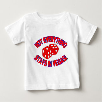 Not Everything Stays In Vegas! Baby T-Shirt