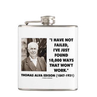 Not Failed Found 10,000 Ways Won't Work Edison Qte Hip Flask