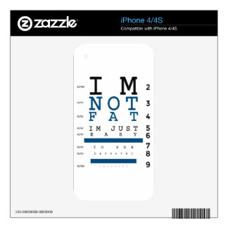 Not Fat Just Easy To See iPhone 4 Skins