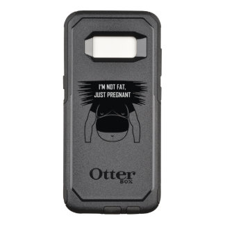 Not fat, just pregnant OtterBox commuter samsung galaxy s8 case