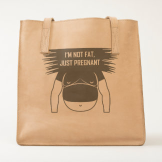 Not fat, just pregnant tote