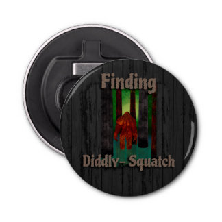 not finding bigfoot bottle opener