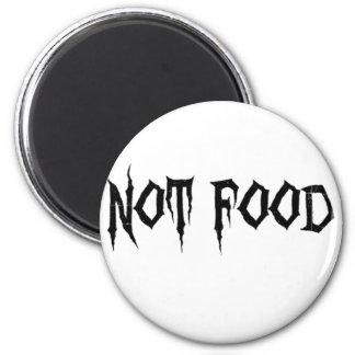 Not Food Magnet