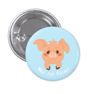 Not For Eating! [button] 1 Inch Round Button
