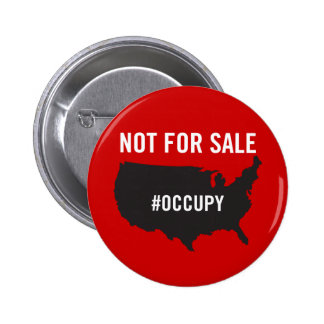 Not For Sale - Occupy Wall Street - We are the 99% 2 Inch Round Button
