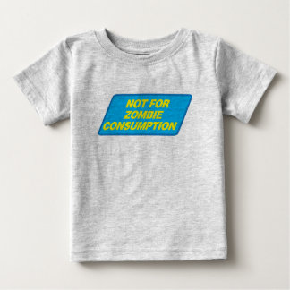 Not For Zombie Consumption (label) T Shirt