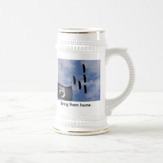 Not forgotten, Bring them home .... Beer Stein