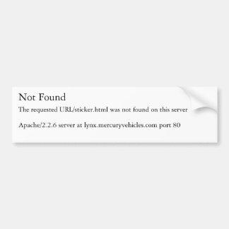Not Found, The requested URL/sticker.html was n... Bumper Sticker