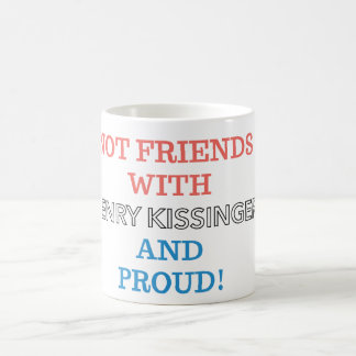 Not Friends with Henry! Coffee Mug