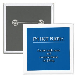 Not Funny Pins