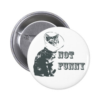 Not Funny Pinback Buttons