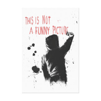 Not funny canvas print
